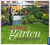 Cover-Bild zu Kleine Gärten in der Stadt von Schröder, Martin