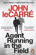 Cover-Bild zu Carré, John le: Agent Running in the Field (eBook)