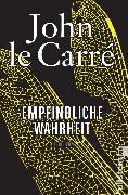Cover-Bild zu Carré, John le: Empfindliche Wahrheit (eBook)