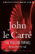 Cover-Bild zu Carré, John le: The Pigeon Tunnel (eBook)