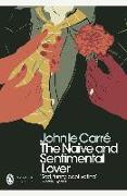 Cover-Bild zu Carré, John le: The Naive and Sentimental Lover (eBook)