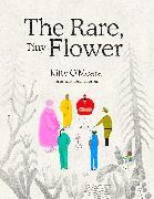 Cover-Bild zu O'Meara, Kitty: The Rare, Tiny Flower
