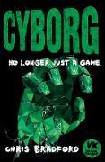 Cover-Bild zu Bradford, Chris: Cyborg (eBook)