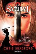 Cover-Bild zu Chris Bradford: Samurai, Band 1: Der Weg des Kämpfers