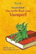 Cover-Bild zu Das große Buch vom Vamperl (eBook) von Welsh, Renate