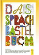 Cover-Bild zu Das Sprachbastelbuch von Peter, Brigitte