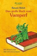 Cover-Bild zu Das grosse Buch vom Vamperl von Welsh, Renate