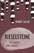 Cover-Bild zu Kieselsteine von Welsh, Renate