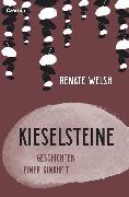 Cover-Bild zu Kieselsteine (eBook) von Welsh, Renate