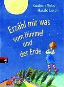 Cover-Bild zu Erzähl mir was vom Himmel und der Erde (eBook) von Mebs, Gudrun