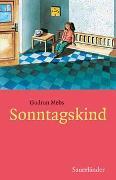 Cover-Bild zu Sonntagskind von Mebs, Gudrun