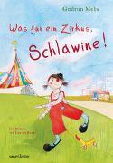 Cover-Bild zu Was für ein Zirkus, Schlawine! von Mebs, Gudrun