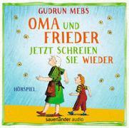 Cover-Bild zu Oma und Frieder - Jetzt schreien sie wieder von Mebs, Gudrun