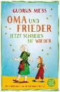 Cover-Bild zu Oma und Frieder - Jetzt schreien sie wieder (eBook) von Mebs, Gudrun