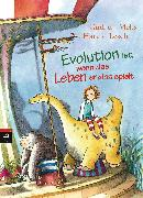 Cover-Bild zu Evolution ist, wenn das Leben endlos spielt (eBook) von Lesch, Harald