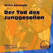 Cover-Bild zu Der Tod des Junggesellen (Ungekürzt) (Audio Download) von Schnitzler, Arthur