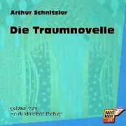 Cover-Bild zu Die Traumnovelle (Ungekürzt) (Audio Download) von Schnitzler, Arthur