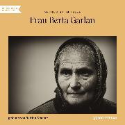 Cover-Bild zu Frau Berta Garlan (Ungekürzt) (Audio Download) von Schnitzler, Arthur