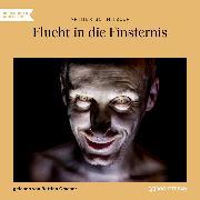 Cover-Bild zu Flucht in die Finsternis (Ungekürzt) (Audio Download) von Schnitzler, Arthur