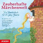 Cover-Bild zu Artists, Various: Zauberhafte Märchenwelt (Audio Download)