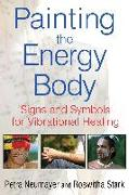Cover-Bild zu Neumayer, Petra: Painting the Energy Body (eBook)