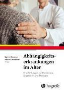 Cover-Bild zu Abhängigkeitserkrankungen im Alter von Savaskan, Egemen (Hrsg.)