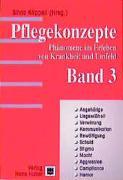 Cover-Bild zu Pflegekonzepte. Phänomene im Erleben von Krankheiten und Umfeld / Pflegekonzepte - Band 3 von Käppeli, Silvia