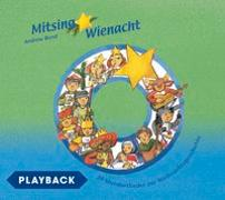 Cover-Bild zu Bond, Andrew: Mitsing Wienacht, Playback
