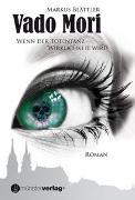 Cover-Bild zu Blättler, Markus: Vado Mori