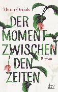 Cover-Bild zu Orriols, Marta: Der Moment zwischen den Zeiten (eBook)
