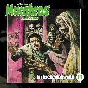 Cover-Bild zu Shocker, Dan: Macabros - Classics, Folge 11: Im Leichenlabyrinth (Audio Download)