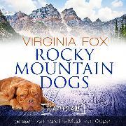 Cover-Bild zu Fox, Virginia: Rocky Mountain Dogs (Audio Download)