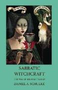 Cover-Bild zu Schulke, Daniel A.: Sabbatic Witchcraft: The Way of Midnight's Eden