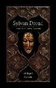 Cover-Bild zu Gavin, Richard: Sylvan Dread: Tales of Pastoral Darkness