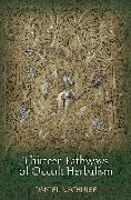 Cover-Bild zu Schulke, Daniel A.: Thirteen Pathways of Occult Herbalism