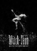 Cover-Bild zu Schulke, Daniel A. (Hrsg.): Witch-Ikon: Witchcraft in Art and Artifact