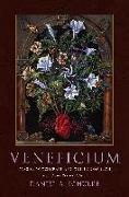 Cover-Bild zu Schulke, Daniel A.: Veneficium: Magic, Witchcraft and the Poison Path