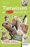 Cover-Bild zu Schmidt, Claus M.: Tierwissen für (kleine) Klugscheißer