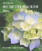 Cover-Bild zu Götschi, Silvia: Und Trotzdem Nicht Olivia (eBook)