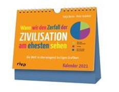 Cover-Bild zu Grünlich, Peter: Wann wir den Zerfall der Zivilisation am ehesten sehen