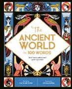 Cover-Bild zu Gifford, Clive: The Ancient World in 100 Words (eBook)