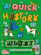 Cover-Bild zu Gifford, Clive: A Quick History of Money (eBook)