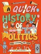 Cover-Bild zu Gifford, Clive: A Quick History of Politics (eBook)