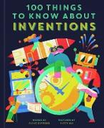 Cover-Bild zu Gifford, Clive: 100 Things to Know About Inventions (eBook)