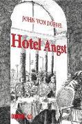 Cover-Bild zu Düffel, John von: Hotel Angst (eBook)