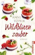 Cover-Bild zu Töpfer, Anne: Wildblütenzauber (eBook)