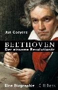 Cover-Bild zu Caeyers, Jan: Beethoven