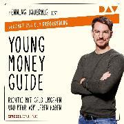 Cover-Bild zu eBook Young Money Guide: Richtig mit Geld umgehen und mehr vom Leben haben