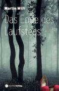 Cover-Bild zu Das Ende des Laufstegs von Willi, Martin
