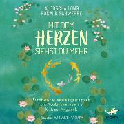 Cover-Bild zu Mit dem Herzen siehst du mehr (Audio Download) von Long, Aljoscha